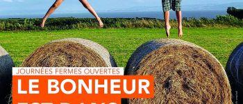 Journée \Fermes Ouvertes\ : GAEC Ferme de Tartayrou Le Bastit